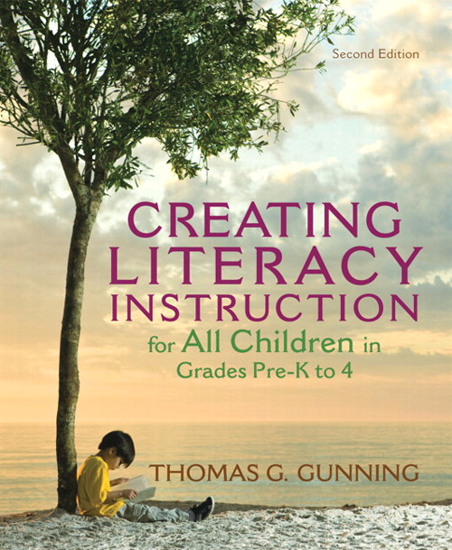 Creating Literacy Instruction for All Children in Grades Pre-K to 4, CourseSmart eTextbook, 2nd Edition