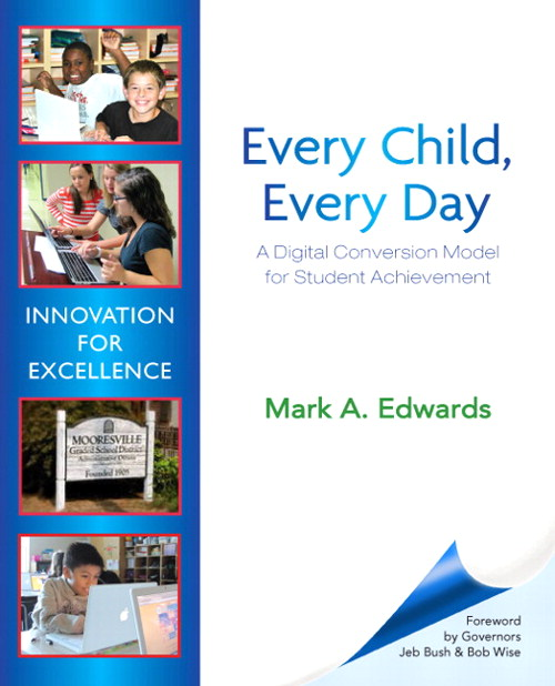 Every Child, Every Day: A Digital Conversion Model for Student Achievement, CourseSmart eTextbook