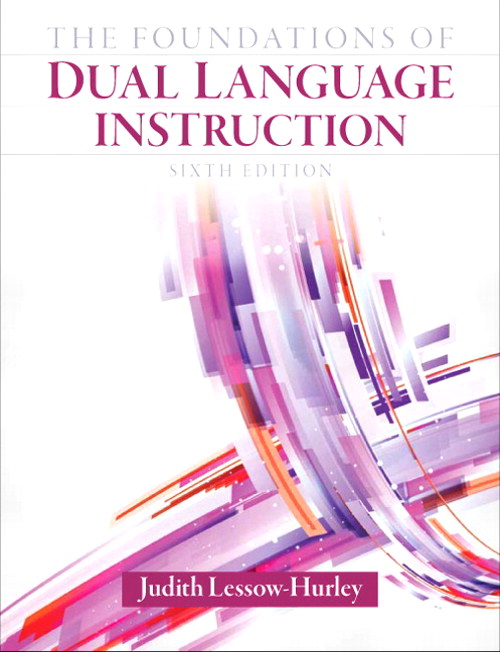 Foundations of Dual Language Instruction, The, CourseSmart eTextbook, 6th Edition