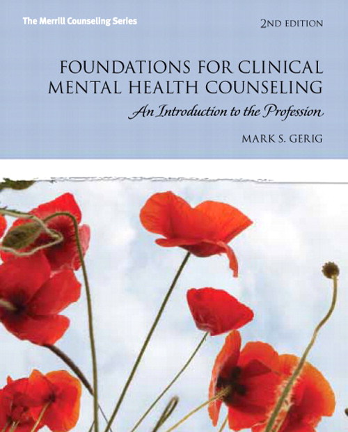 Foundations for Clinical Mental Health Counseling: An Introduction to the Profession, CourseSmart eTextbook, 2nd Edition