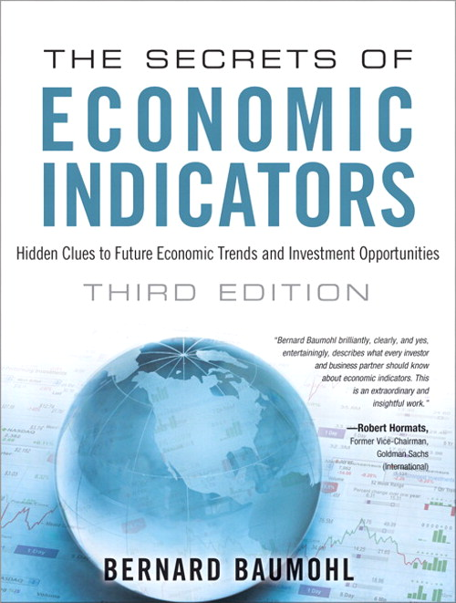 Secrets of Economic Indicators, The: Hidden Clues to Future Economic Trends and Investment Opportunities, CourseSmart eTextbook, 3rd Edition