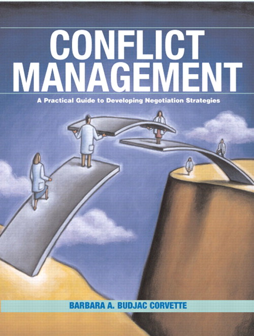 Conflict Management: A Practical Guide to Developing Negotiation Strategies, CourseSmart eTextbook