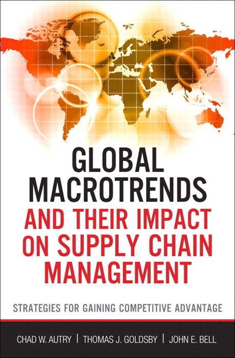 Global Macrotrends and Their Impact on Supply Chain Management: Strategies for Gaining Competitive Advantage, CourseSmart eTextbook