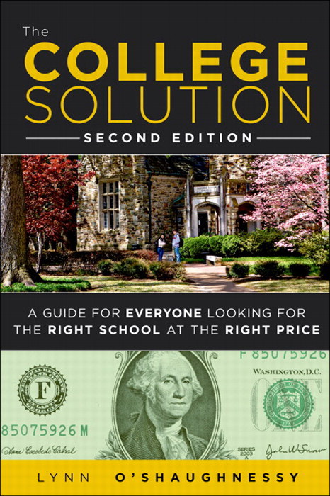 College Solution, The: A Guide for Everyone Looking for the Right School at the Right Price, CourseSmart eTextbook, 2nd Edition