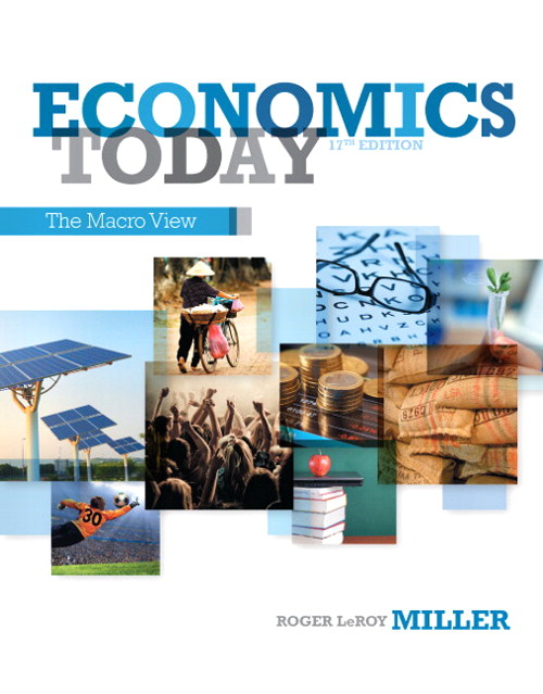 Economics Today: The Macro View, CourseSmart eTextbook, 17th Edition