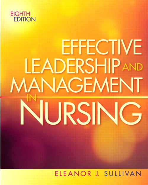 Effective Leadership and Management in Nursing, CourseSmart eTextbook, 8th Edition