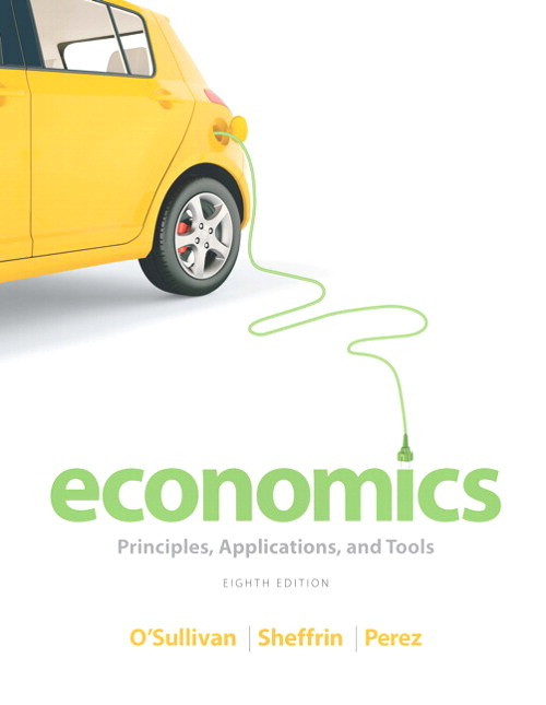 Economics: Principles, Applications and Tools, CourseSmart eTextbook, 8th Edition