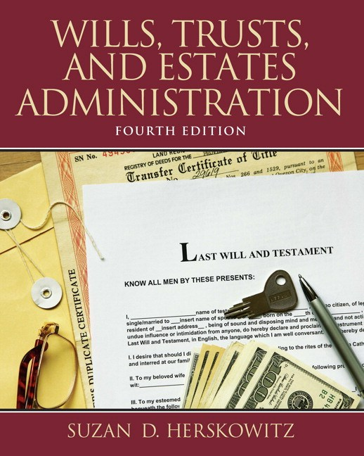 Wills, Trusts, and Estates Administration, CourseSmart eTextbook, 4th Edition