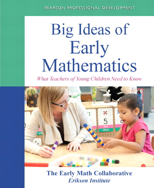 Big Ideas of Early Mathematics: What Teachers of Young Children Need to Know, CourseSmart eTextbook