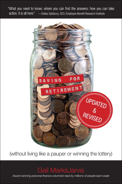 Saving for Retirement (Without Living Like a Pauper or Winning the Lottery) Updated and Revised, CourseSmart eTextbook