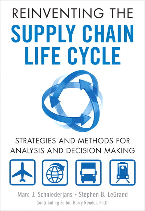 Reinventing the Supply Chain Life Cycle: Strategies and Methods for Analysis and Decision Making, CourseSmart eTextbook