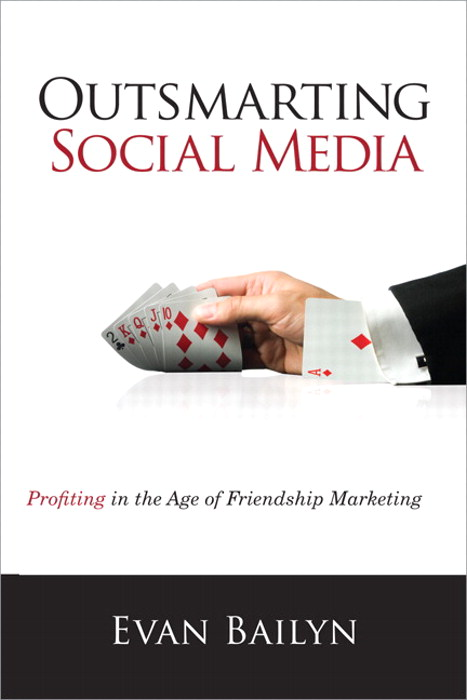 Outsmarting Social Media,CourseSmart eTextbook: Profiting in the Age of Friendship Marketing