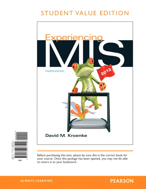 Experiencing MIS, Student Value Edition, 4th Edition