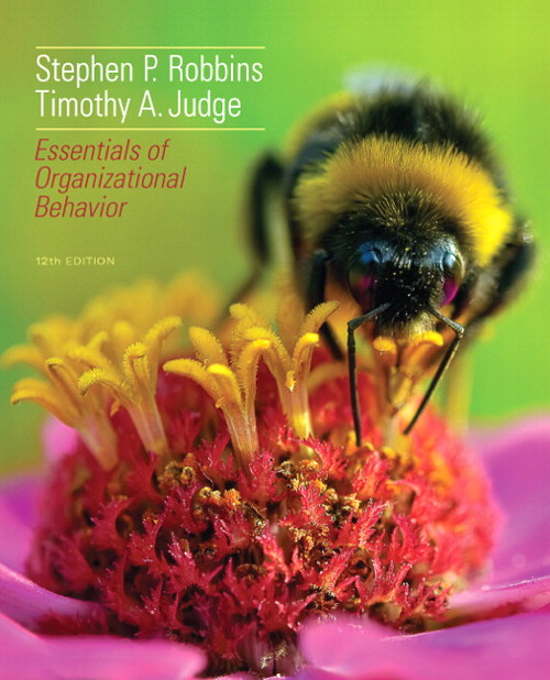 Essentials of Organizational Behavior, 12th Edition