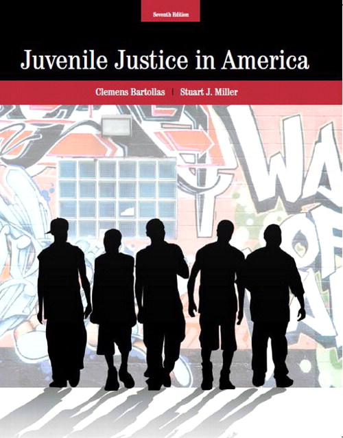Juvenile Justice in America, CourseSmart eTextbook, 7th Edition