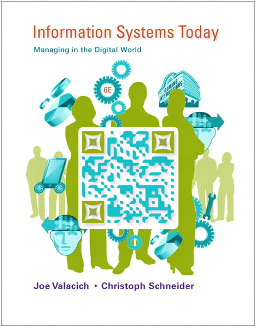 Information Systems Today: Managing in the Digital World, CourseSmart eTextbook, 6th Edition