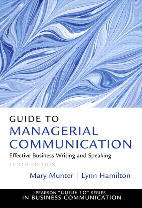 Guide to Managerial Communication, CourseSmart eTextbook, 10th Edition