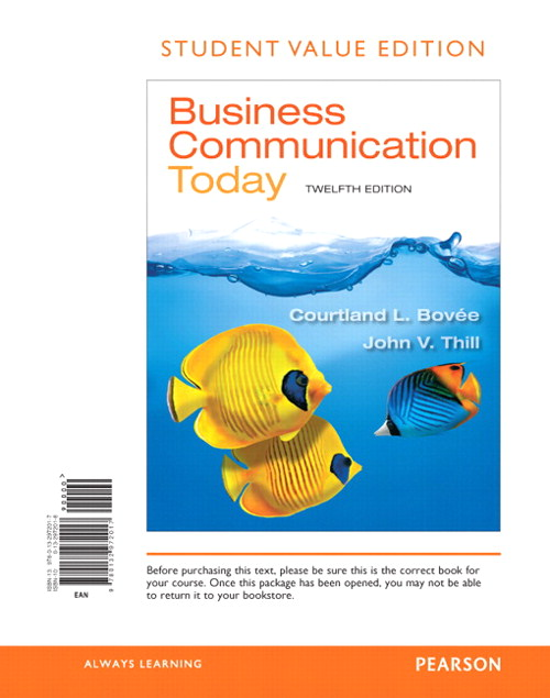 Business Communication Today, Student Value Edition, 12th Edition
