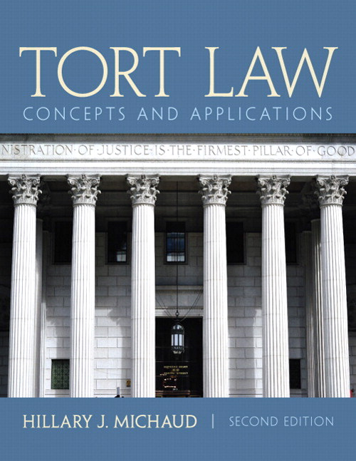Tort Law: Concepts and Applications, CourseSmart eTextbook, 2nd Edition