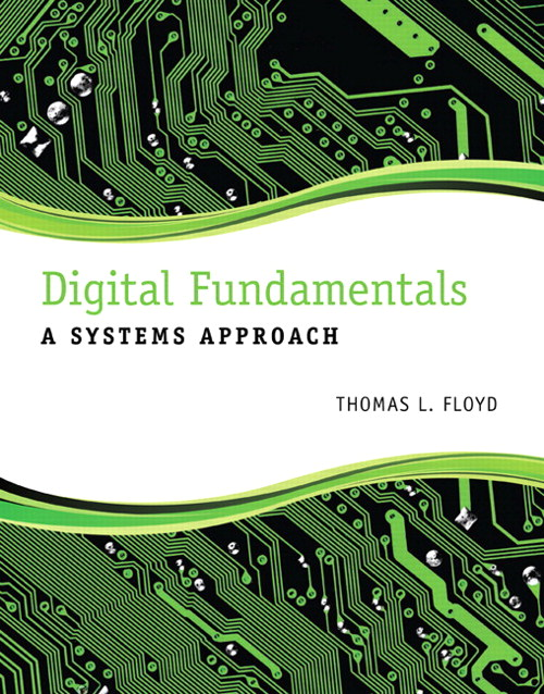 Digital Electronics: A Systems Approach, CourseSmart eTextBook