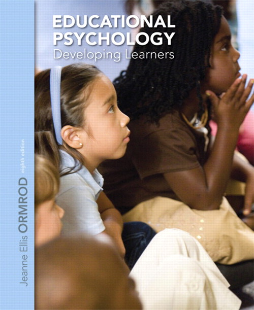 Educational Psychology: Developing Learners, 8th Edition