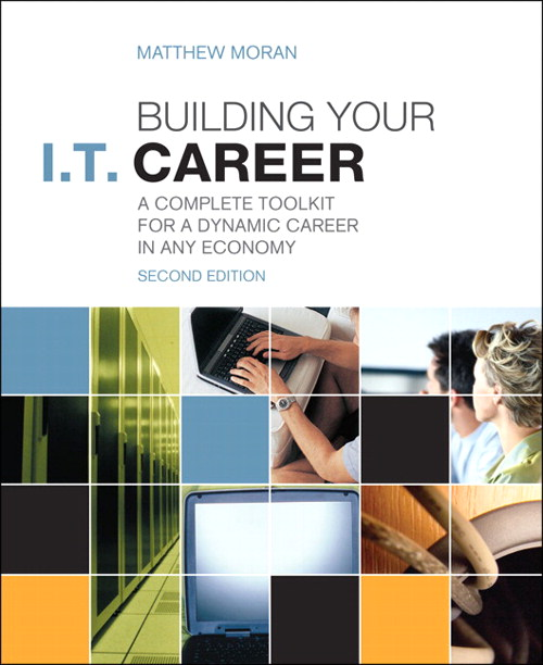 Building Your I.T. Career: A Complete Toolkit for a Dynamic Career in Any Economy, CourseSmart eTextbook, 2nd Edition