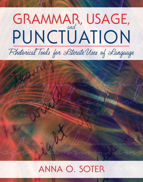 Grammar, Usage, and Punctuation: Rhetorical Tools for Literate Uses of Language, CourseSmart eTextbook