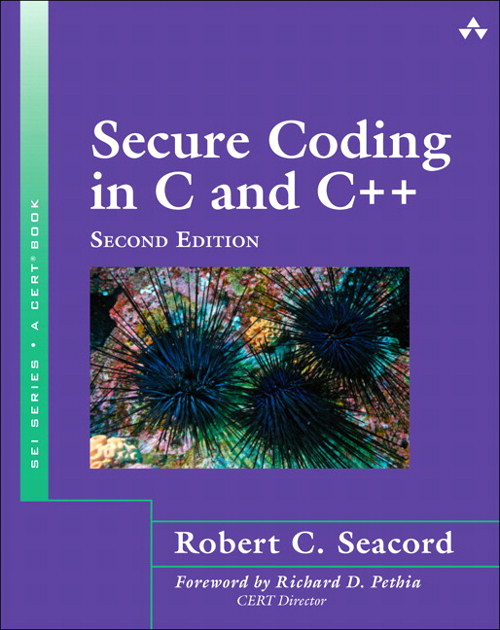 Secure Coding in C and C++, 2nd Edition