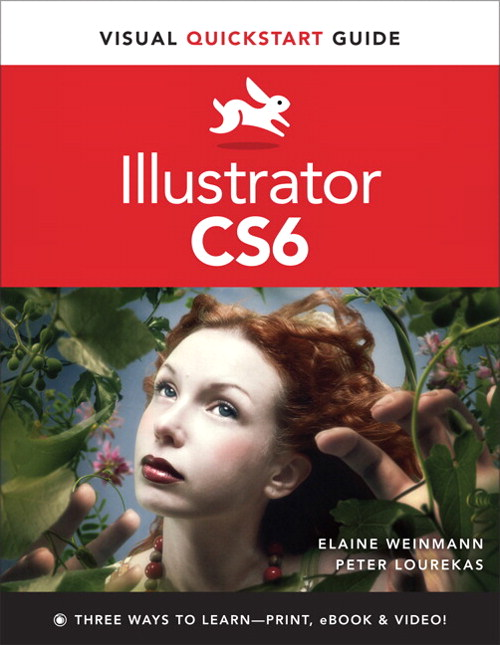 Illustrator CS6: Visual QuickStart Guide, CourseSmart eTextbook