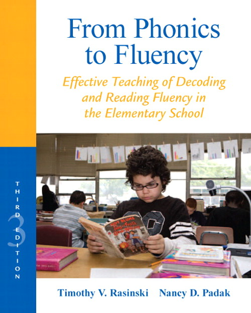 From Phonics to Fluency: Effective Teaching of Decoding and Reading Fluency in the Elementary School, CourseSmart eTextbook, 3rd Edition