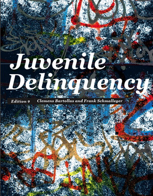 Juvenile Delinquency, CourseSmart eTextbook, 9th Edition
