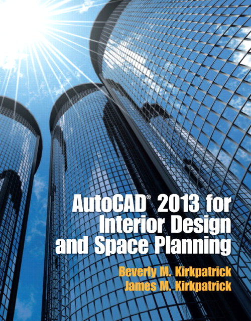 AutoCAD 2013 for Interior Design & Space Planning, CourseSmart eTextbook