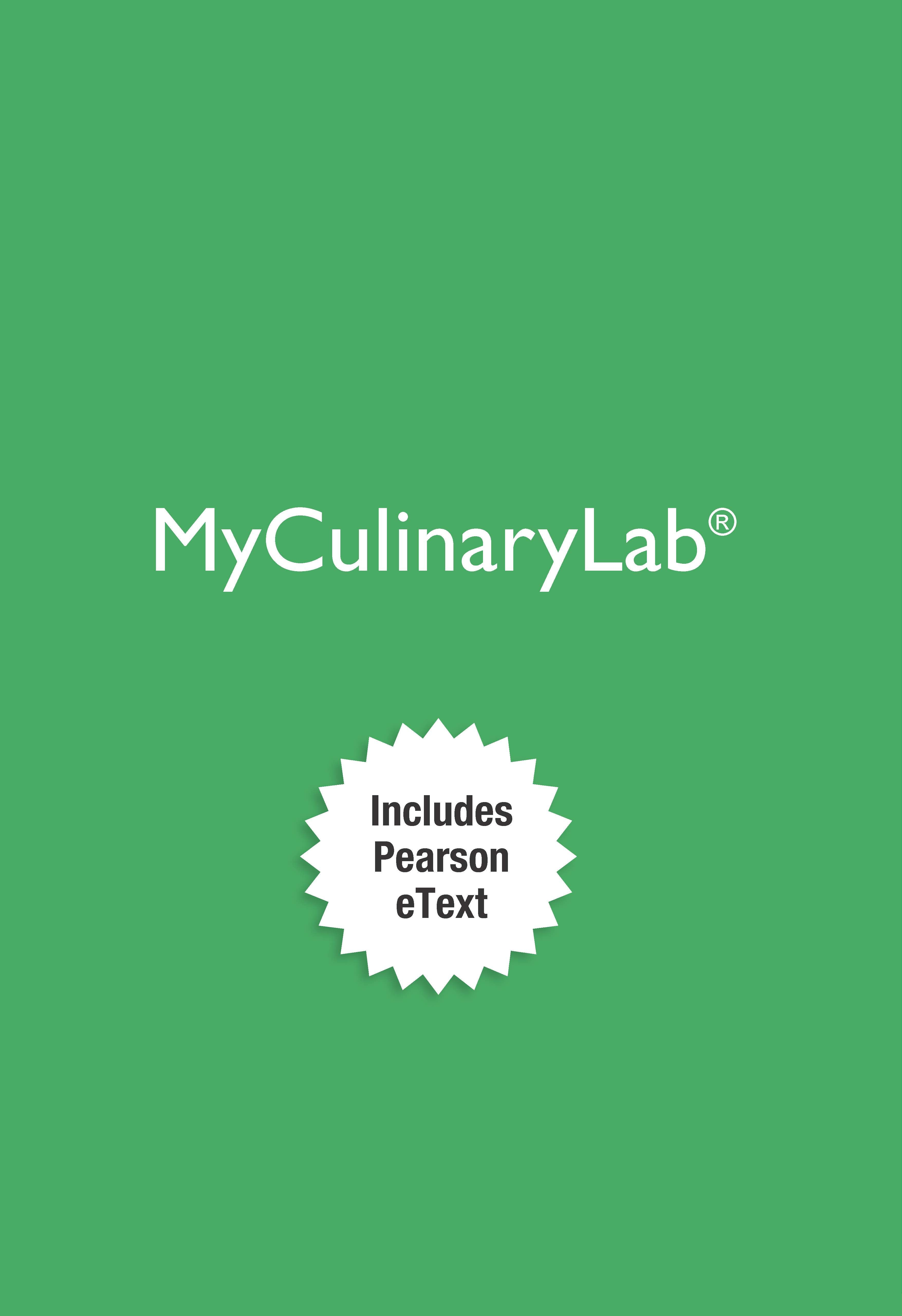 2012 MyLab Culinary with Pearson eText -- Instant Access -- for Garde Manger: Cold Kitchen Fundamentals