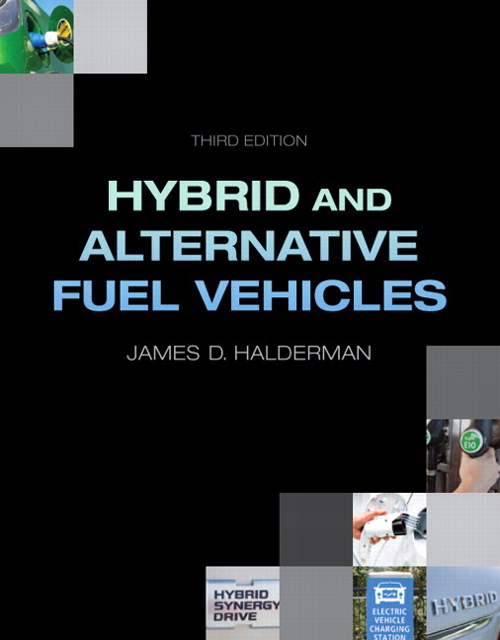 Hybrid and Alternative Fuel Vehicles, CourseSmart eTextbook, 3rd Edition