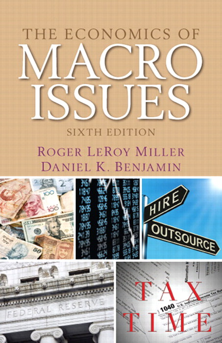 Economics of Macro Issues, The, CourseSmart eTextbook, 6th Edition