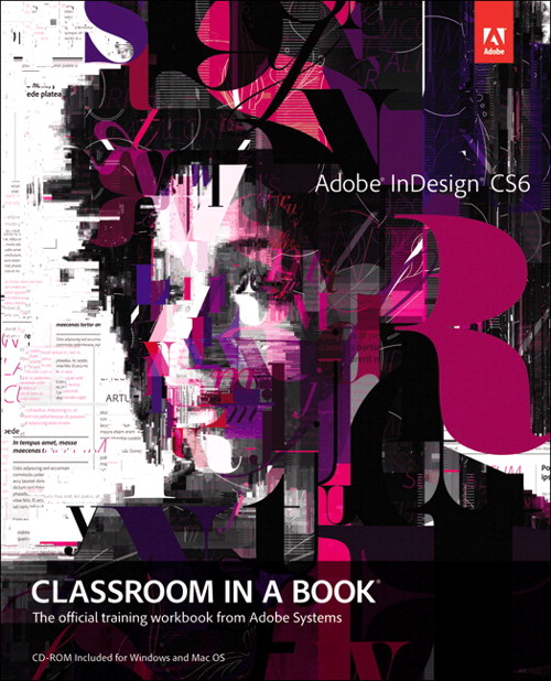 Adobe InDesign CS6 Classroom in a Book, CourseSmart eTextbook