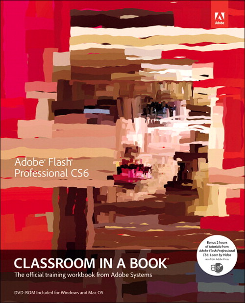 Adobe Flash Professional CS6 Classroom in a Book, CourseSmart eTextbook