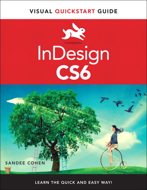 InDesign CS6: Visual QuickStart Guide, CourseSmart eTextbook