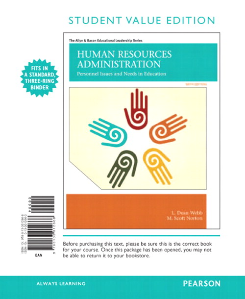 Human Resources Administration: Personnel Issues and Needs in Education, Student Value Edition, 6th Edition