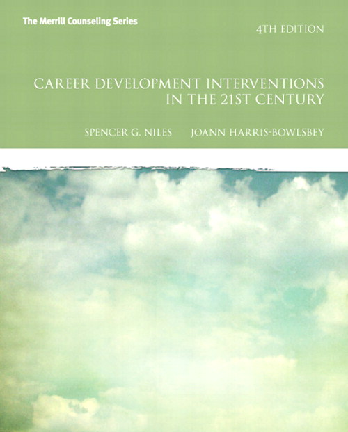 Career Development Interventions in the 21st Century, Student Value Edition, 4th Edition