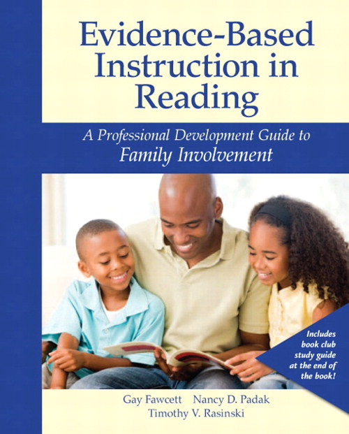 Evidence-Based Instruction in Reading: A Professional Development Guide to Family Involvement, CourseSmart eTextbook