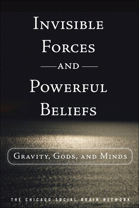 Invisible Forces and Powerful Beliefs: Gravity, Gods, and Minds, CourseSmart eTextbook
