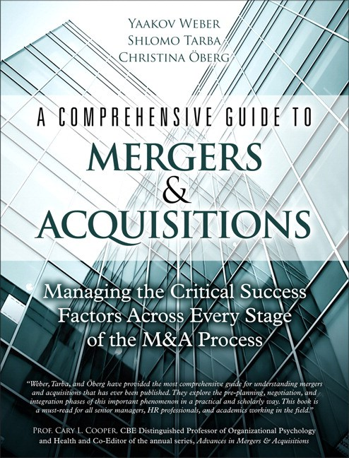 Comprehensive Guide to Mergers & Acquisitions, A: Managing the Critical Success Factors Across Every Stage of the M&A Process, CourseSmart eTextbook