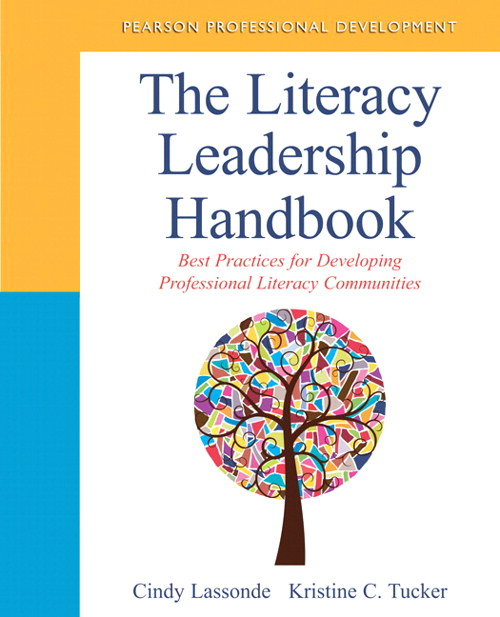 Literacy Leadership Handbook, The: Best Practices for Developing Professional Literacy Communities, CourseSmart eTextbook