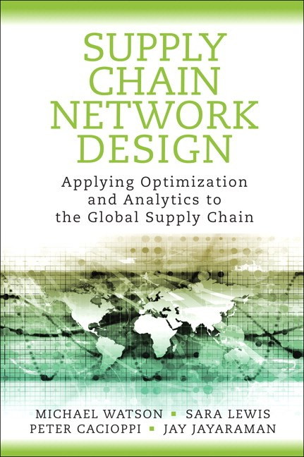Supply Chain Network Design: Applying Optimization and Analytics to the Global Supply Chain, CourseSmart eTextbook