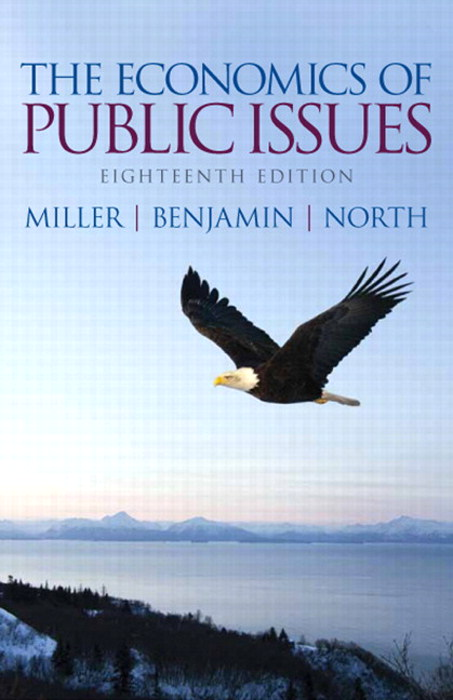 Economics of Public Issues, The, CourseSmart eTextbook, 18th Edition