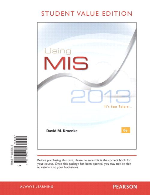 Using MIS, Student Value Edition, 6th Edition