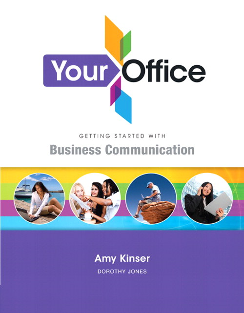 Your Office: Getting Started with Business Communications, CourseSmart eTextbook