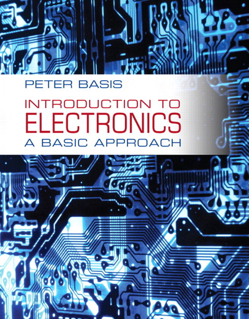 Introduction to Electronics: A Basic Approach, CourseSmart eTextbook