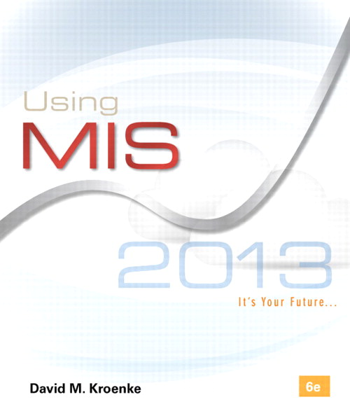 Using MIS, 6th Edition